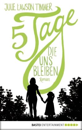 5 Tage, die uns bleiben