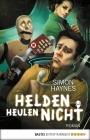 Vergrößerte Darstellung Cover: Helden heulen nicht. Externe Website (neues Fenster)