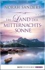 Vergrößerte Darstellung Cover: Im Land der Mitternachtssonne. Externe Website (neues Fenster)