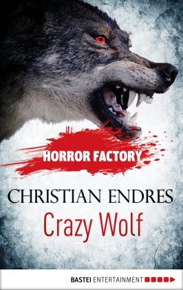 Crazy Wolf - Die Bestie in mir