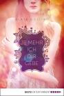 Vergrößerte Darstellung Cover: Je mehr ich dir gebe. Externe Website (neues Fenster)