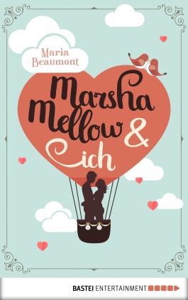 Marsha Mellow & ich