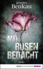 Vergrößerte Darstellung Cover: Mit Rosen bedacht. Externe Website (neues Fenster)