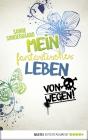 Vergrößerte Darstellung Cover: Mein fantastisches Leben - von wegen!. Externe Website (neues Fenster)