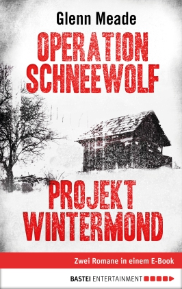 Operation Schneewolf / Projekt Wintermond