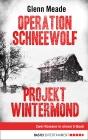 Operation Schneewolf / Projekt Wintermond