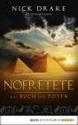 Vergrößerte Darstellung Cover: Nofretete - das Buch der Toten. Externe Website (neues Fenster)