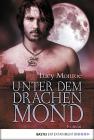 Vergrößerte Darstellung Cover: Unter dem Drachenmond. Externe Website (neues Fenster)