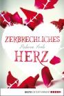 Vergrößerte Darstellung Cover: Zerbrechliches Herz. Externe Website (neues Fenster)