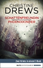 Schattenfreundin / Phoenixkinder