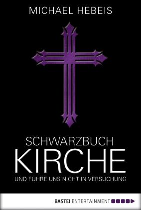 Schwarzbuch Kirche