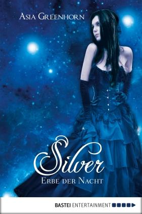 Silver - Erbe der Nacht