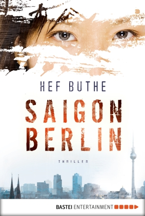 Saigon - Berlin