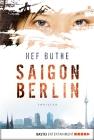 Saigon - Berlin