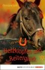 Vergrößerte Darstellung Cover: Herzklopfen und Reiterglück. Externe Website (neues Fenster)