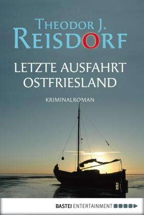 Letzte Ausfahrt Ostfriesland