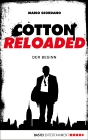 Cotton Reloaded - Folge 1