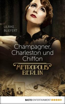 Champagner, Charleston und Chiffon
