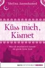 Küss mich, Kismet