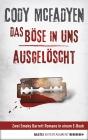 Vergrößerte Darstellung Cover: Das Böse in uns / Ausgelöscht. Externe Website (neues Fenster)
