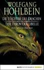 Die Töchter des Drachen / Der Thron der Libelle