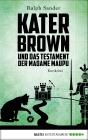 Vergrößerte Darstellung Cover: Kater Brown und das Testament der Madame Maupu. Externe Website (neues Fenster)