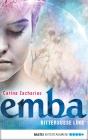 Emba - Bittersüße Lüge