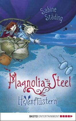 Magnolia Steel - Hexenflüstern