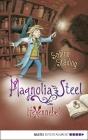 Magnolia Steel - Hexennebel