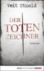 Vergrößerte Darstellung Cover: Der Totenzeichner. Externe Website (neues Fenster)