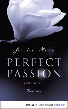 Perfect Passion - Stürmisch