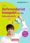 Referendariat kompakt für die Sekundarstufe I/II