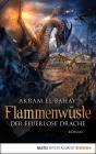 Vergrößerte Darstellung Cover: Flammenwüste - Der feuerlose Drache. Externe Website (neues Fenster)
