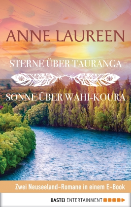 Sterne über Tauranga / Sonne über Wahi-Koura