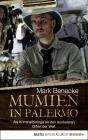 Vergrößerte Darstellung Cover: Mumien in Palermo. Externe Website (neues Fenster)