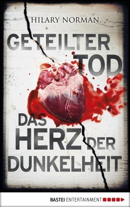 Geteilter Tod / Das Herz der Dunkelheit