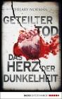 Vergrößerte Darstellung Cover: Geteilter Tod / Das Herz der Dunkelheit. Externe Website (neues Fenster)