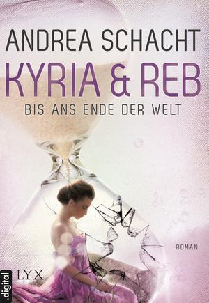 Kyria & Reb - Bis ans Ende der Welt