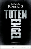 Vergrößerte Darstellung Cover: Totenengel. Externe Website (neues Fenster)