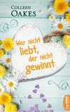 Vergrößerte Darstellung Cover: Wer nicht liebt, der nicht gewinnt. Externe Website (neues Fenster)