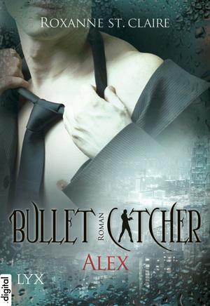 Bullet Catcher: Alex