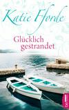 Vergrößerte Darstellung Cover: Glücklich gestrandet. Externe Website (neues Fenster)