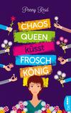Vergrößerte Darstellung Cover: Chaosqueen küsst Froschkönig. Externe Website (neues Fenster)