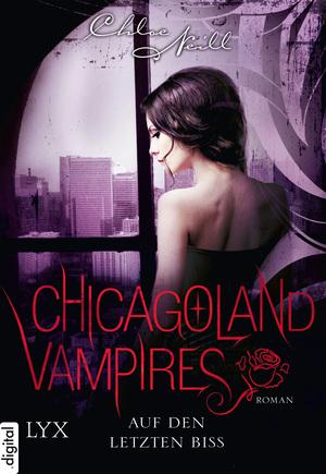 Chicagoland Vampires - Auf den letzten Biss