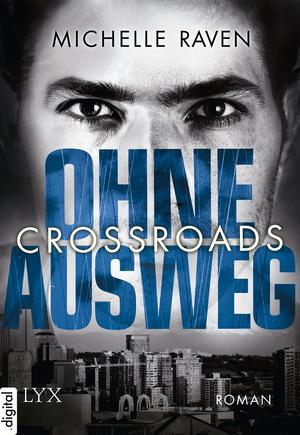 Crossroads - Ohne Ausweg