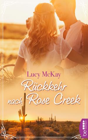 Rückkehr nach Rose Creek