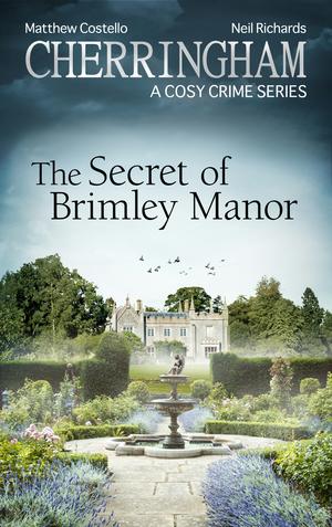 Cherringham - The Secret of Brimley Manor