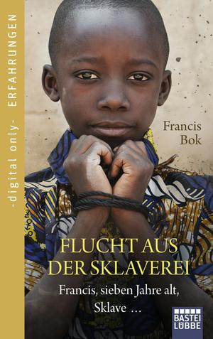 Flucht aus der Sklaverei