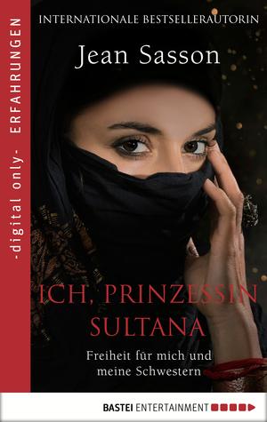 Ich, Prinzessin Sultana