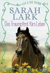 Lea und die Pferde - Das Traumpferd fürs Leben